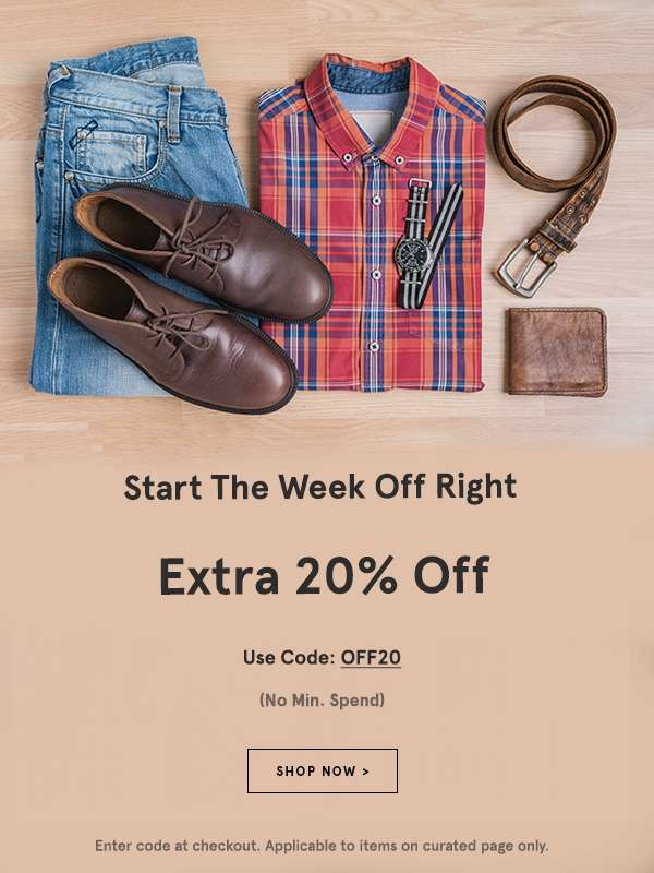 Start the week off right: Extra 20% off with code OFF20 (no min spend). Shop Now. Enter code at checkout. Applicable to items on curated page only.