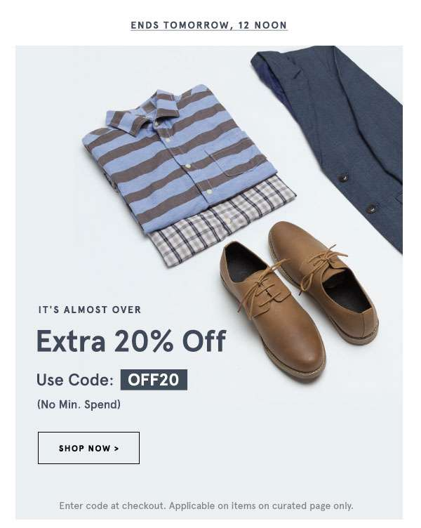 Ends tomorrow, 12 noon. It's almost over - extra 20% off with code OFF20 (no min spend). Shop Now