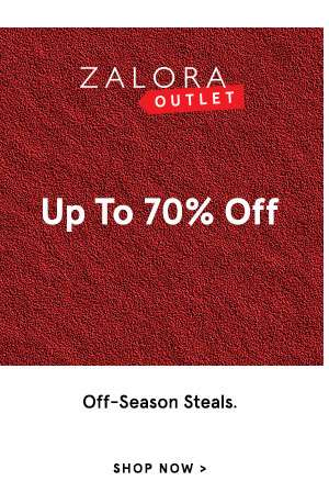 ZALORA Outlet - Off-season steals - Up to 70% off. Shop Now