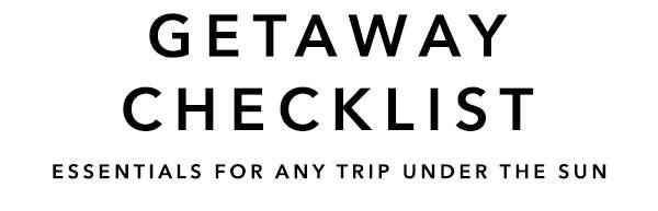 Getaway Checklist