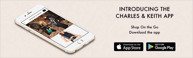 CHARLES & KEITH MOBILE APP
