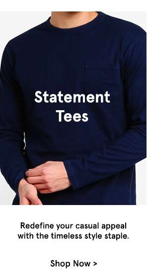 Statement Tees Redefine your casual appeal with the timeless style staple.