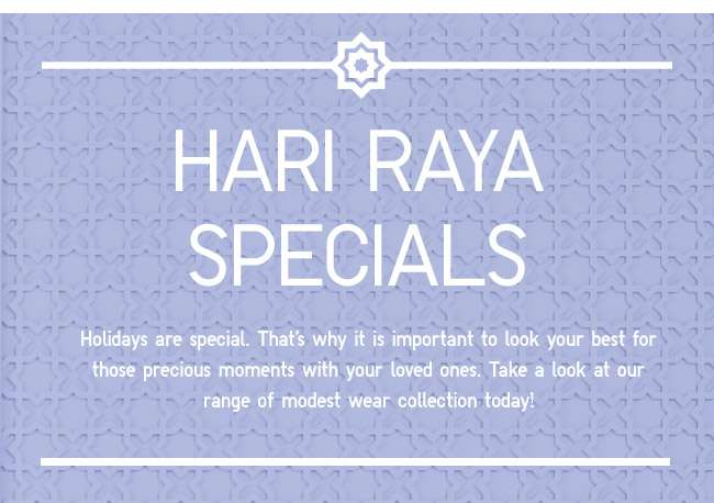 Shop Raya Specials for the upcoming holiday!