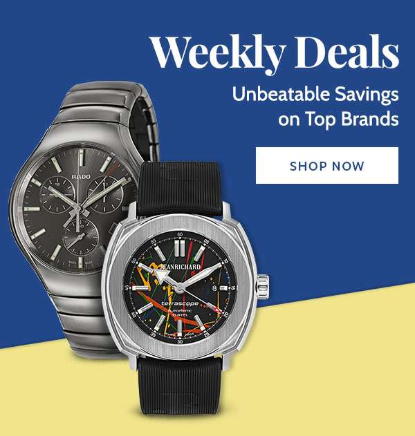 WEEKLY DEALS — Unbeatable Savings on Top Brands