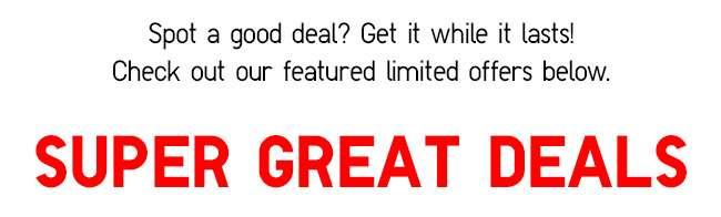 Shop Super Great Deals!
