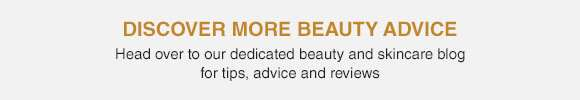 Discover More Beauty Advice