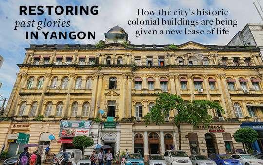 RESTORING PAST GLORIES IN YANGON