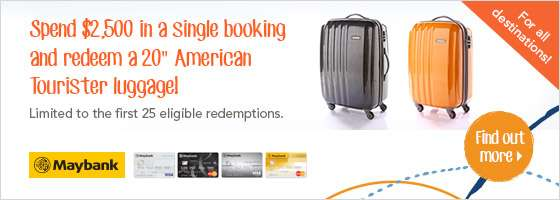 "Spend $2,500 in a single booking  and redeem a 20"" American  Tourister luggage!"