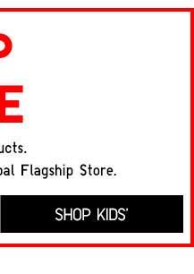 Shop Kids' Flagship Exclusives