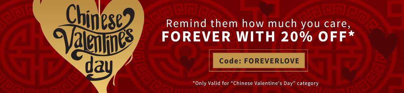 Chinese Valentine's Day - 20% OFF