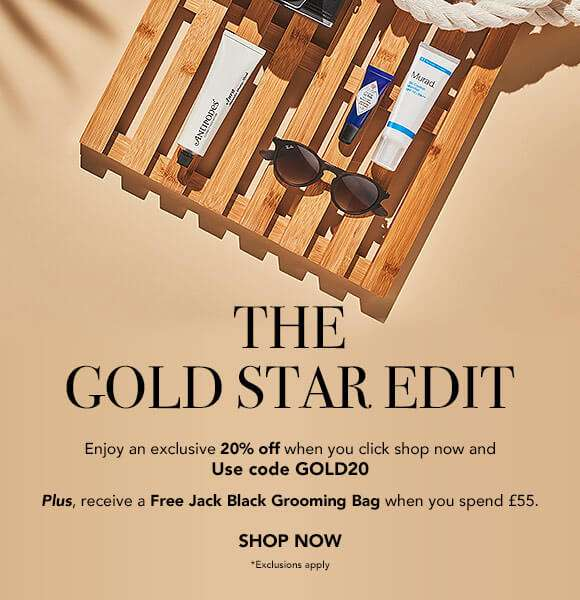 The Gold Star Edit | Enjoy an exclusive 20% off when you click shop now and use code: GOLD20  Plus, receive a Free Grooming Bag when you spend £55.  SHOP NOW  *Exclusions apply