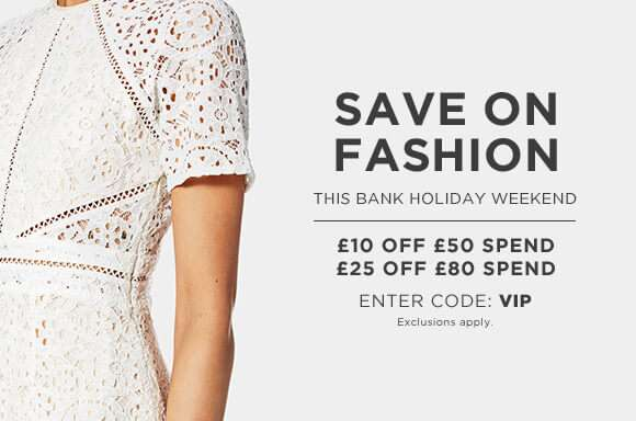 Save on fashion this bank holiday weekend