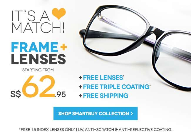 The Perfect Match 💓 Half price Frames & Free 1.5 index lenses | Our SmartBuy Collection
