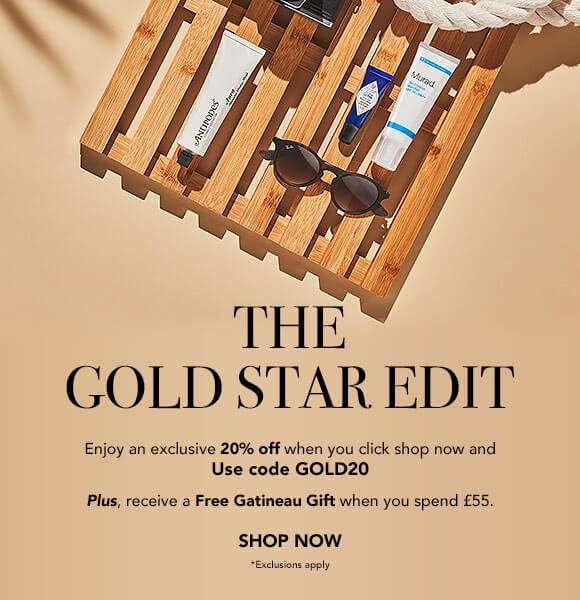 The Gold Star Edit | Enjoy an exclusive 20% off when you click shop now and use code: GOLD20  Plus, receive a Free Gatineau Gift when you spend £55.  SHOP NOW  *Exclusions apply