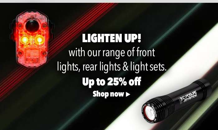 Light up your ride with our range of front lights, rear lights & light sets.