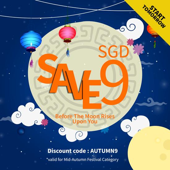Mid Autumn Discount SGD 9