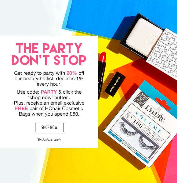 The party don't stop | Get ready to party with 20% off our beauty hotlist, declines 1% every hour!  Use code PARTY & click the 'shop now' button.  Plus, receive an email exclusive FREE pair of HQhair Cosmetic Bags when you spend £50.  SHOP NOW  *Exclusions apply