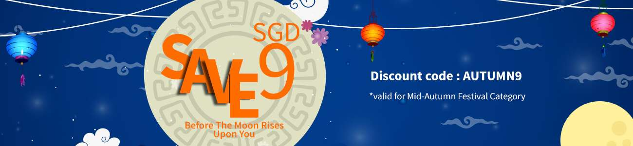 Mid Autumn Discount SGD 9