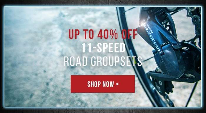 Up to 40% off 11-Speed Road Groupsets
