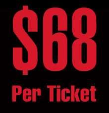 $68 Per Ticket