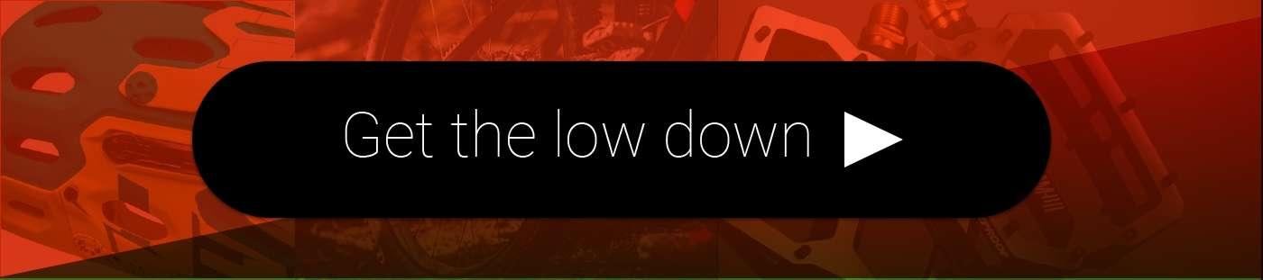 Get the lowdown