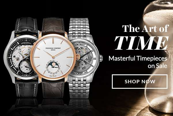 THE ART OF TIME — Masterful Timepieces on Sale