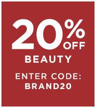 20% off beauty, enter code: BRAND20