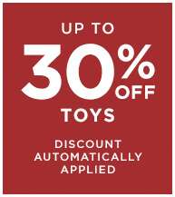 Up to 30% off Toys