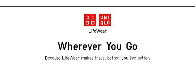 LifeWear, Wherever You Go.