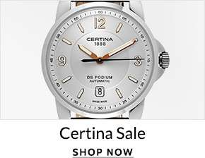 CERTINA SALE — Shop Now