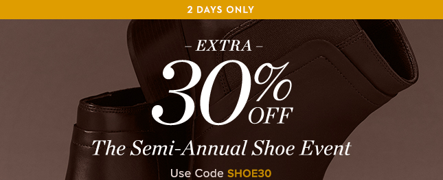 Extra 30% Off Semi Annual Shoe Event