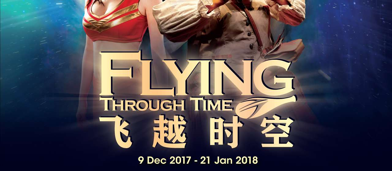 FLYING Through Time | 9 Dec 2017 - 21 Jan 2018