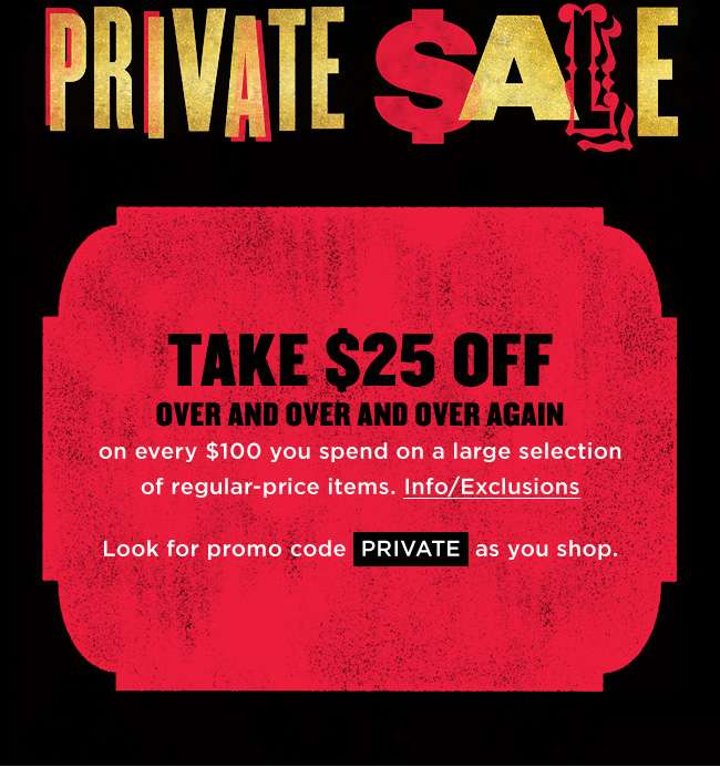 Bloomingdales  Private Sale Ends Today  Take  25 Off Every  100 You ... 32b17f421c