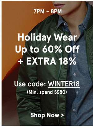 7-8pm Autumn winter edit up to 60% off + extra 18% use code: WINTER18