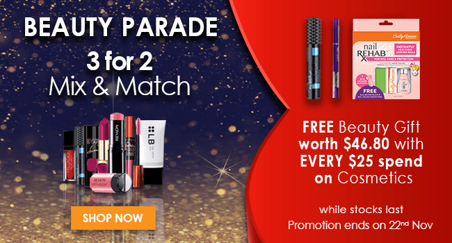BEAUTY PARADE! Free beauty gift with EVERY $25 spend on Cosmetics!