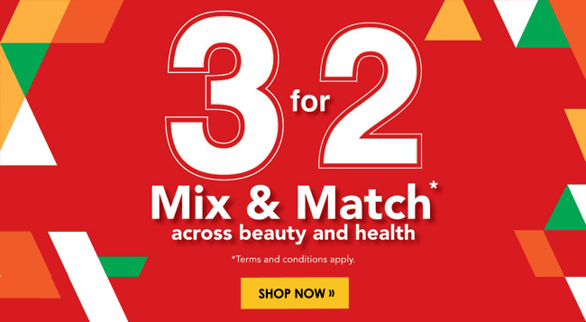 3 For 2 Mix & Match across beauty & health!