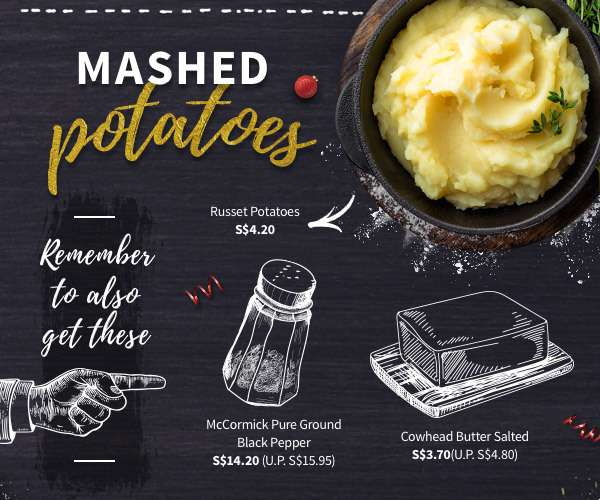 Enjoy classic mashed potatoes with butter and ground pepper, but include the skin and bacon bits and bring it one level higher!