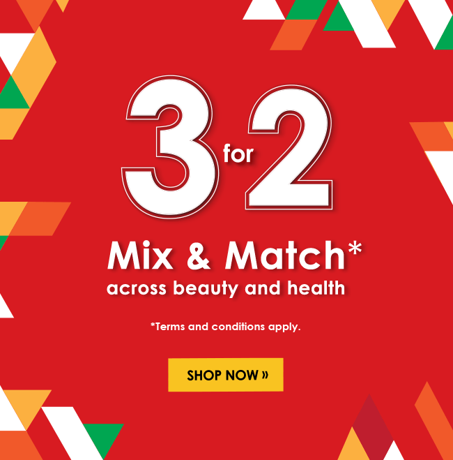 3 for 2 - Mix & Match across beauty and health!