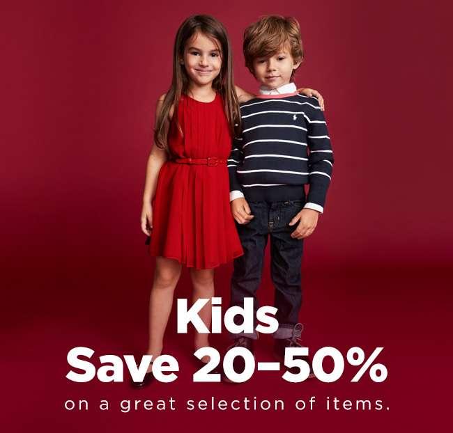 KIDS SAVE 20-50%