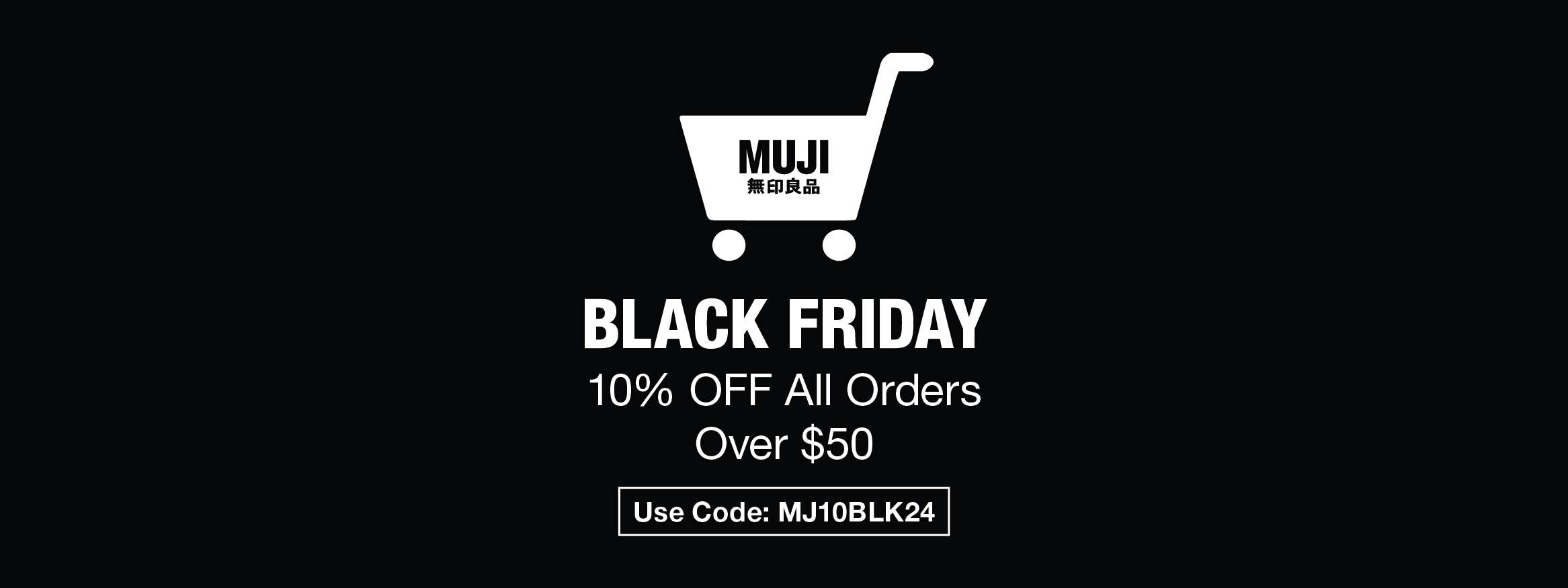 MUJI Black Friday: Take an additional 10% OFF everything online!