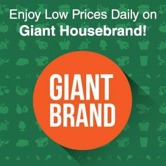Enjoy Low Prices Daily on Giant Housebrand!