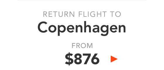 Return flight to Copenhagen from $876