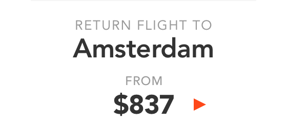 Return flight to Amsterdam from $837