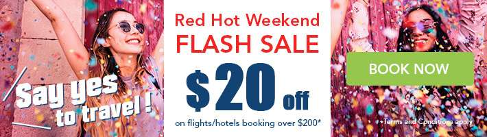 Just fly away with our Red Hot Weekend Flash sale