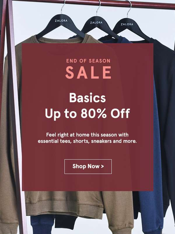 Basics up to 80% off. Shop now.