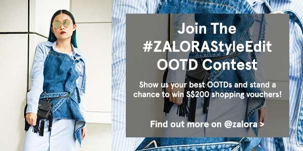 Join the Zalora style edit OOTD Contest. Find out more.