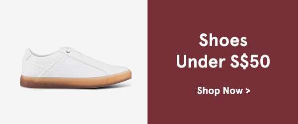 Shoes under 50. Shop Now
