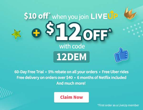 Get $10 OFF instantly on your first order as a LiveUp member!
