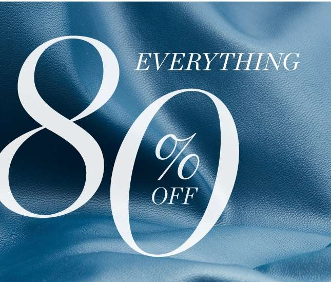 Everything 80% Off