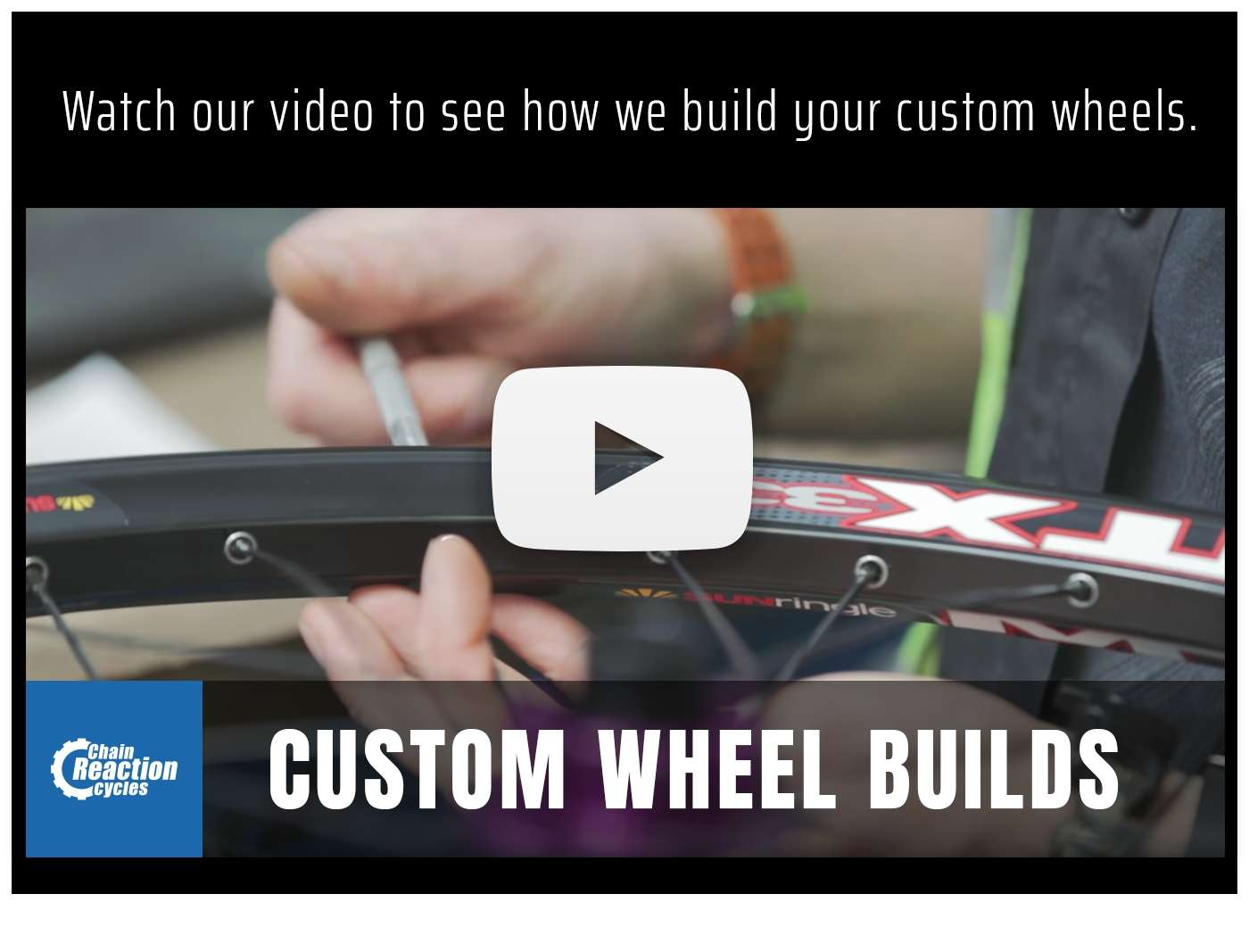 Watch our video on how we build your custom wheels